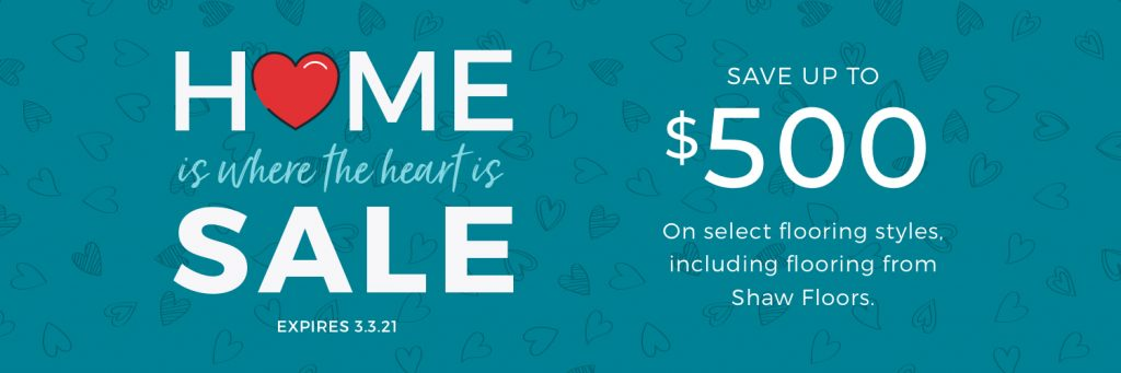 Home is Where the Heart is Sale | Webb Carpet Company